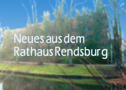Stadt Rendsburg sucht Vorschläge für die Verleihung von Ehrennadel und Bürgerpreis 2014