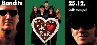 Auch 2013 – Bandits Rockin' Christmas Party im Bullentempel Rendsburg