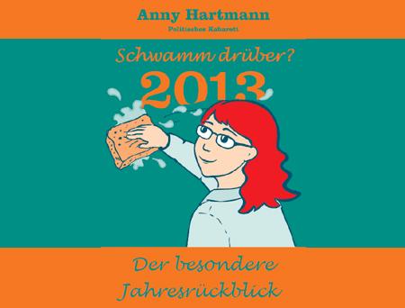 Savoy Bordesholm und Anny Hartmann schauen zurück: Schwamm drüber – der besondere Jahresrückblick
