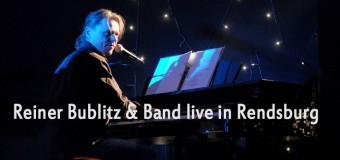 Schönes Konzert im Rendsburger Bullentempel! Reiner Bublitz & Band live