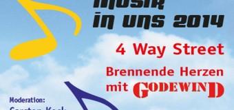 Im Rendsburger Bullentempel: 4 Way Street – Brennende Herzen mit Godewind – musik in uns!