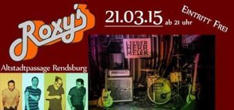 Lieber Herr Meier – Live im Roxy´s Rendsburg